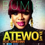 ATEWO BY BUMIE ft Gameman