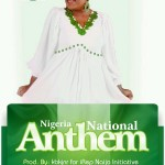 MUSIC : Joan Paul – Nigerian National Anthem [DOWNLOAD]