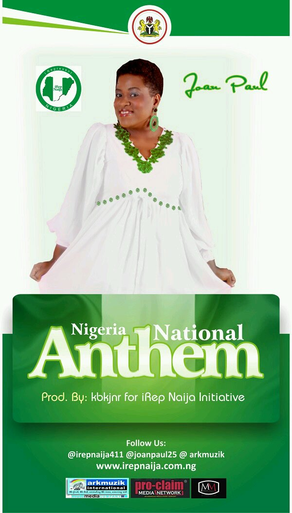 MUSIC : Joan Paul – Nigerian National Anthem [DOWNLOAD