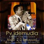 FresH MusiC : PV Idemudia – NA U ft. Winners Chapel Mass Choir (@PVidemudia)