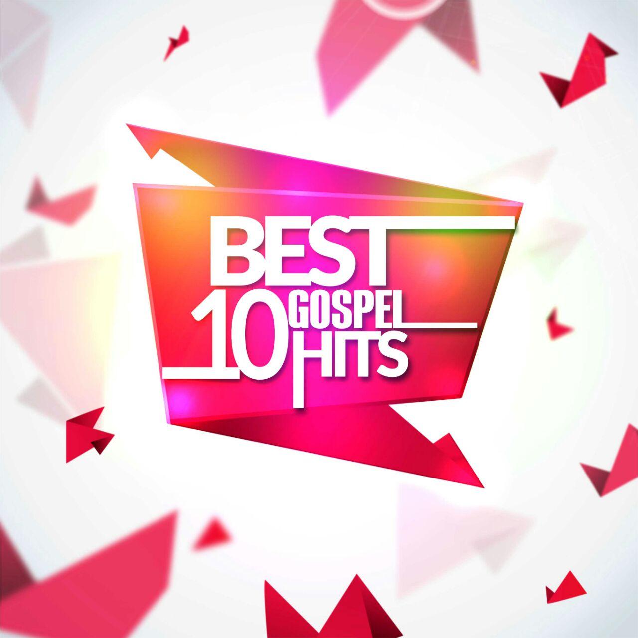 Best 10 Gospel Hits
