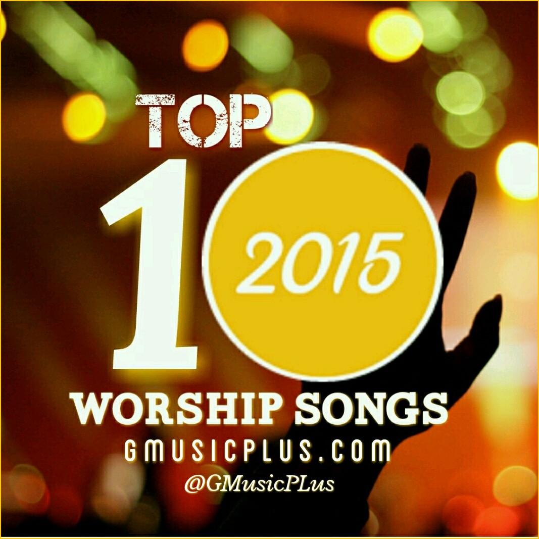 top worship songs 2015