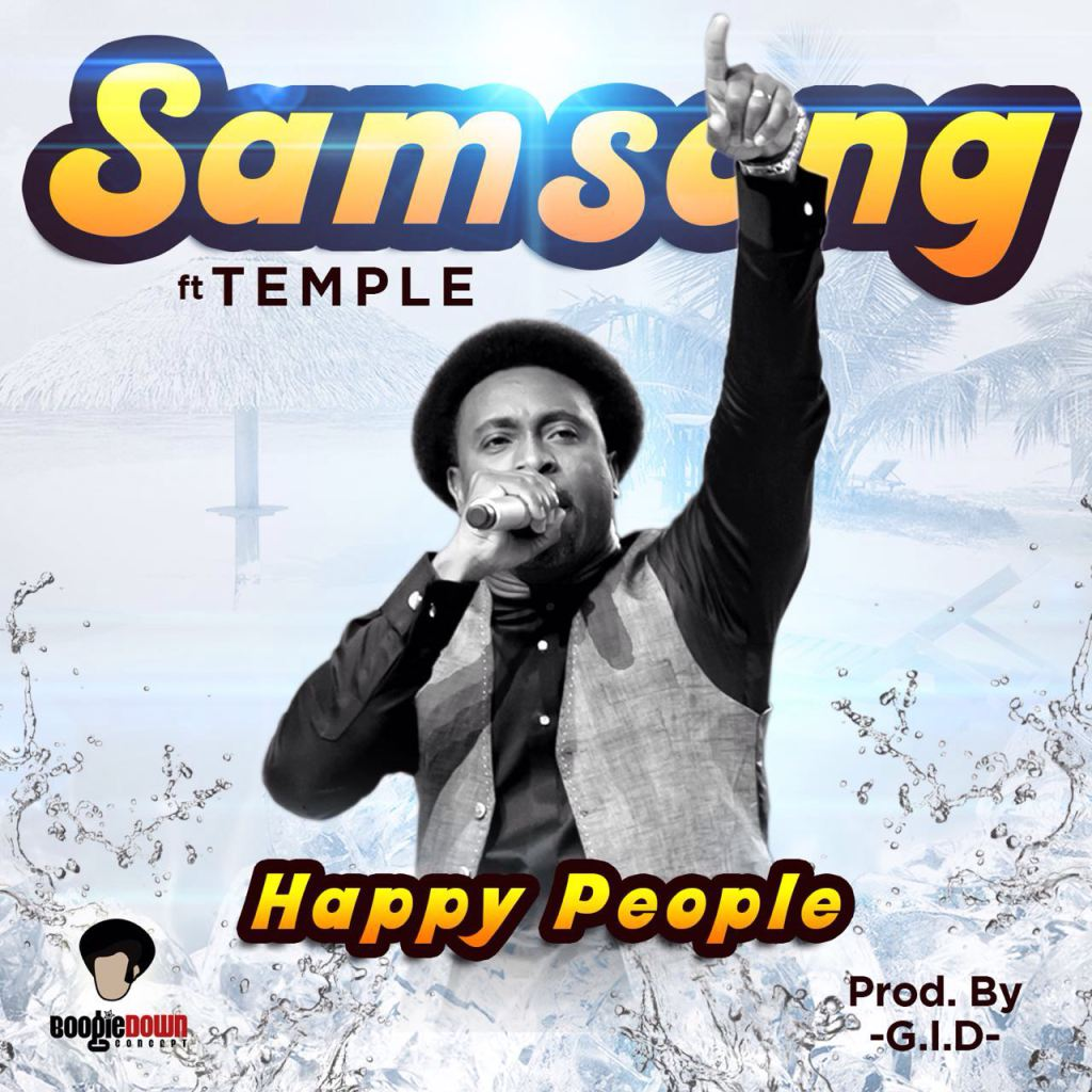 MusiC :: Samsong - Happy People Ft  Temple (FREE Download