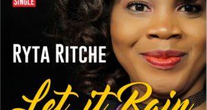 Ryta Ritche - let It RAIN